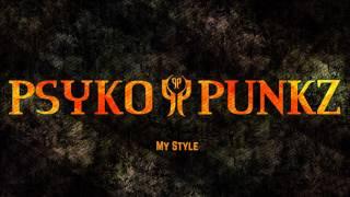 Gambar cover PSYKO PUNKZ - My Style [Pro Mix] |HD+HQ|