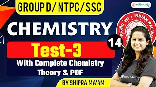 7:00 AM - RRB GROUP D/NTPC/SSC | NTPC | Chemistry by Shipra Ma'am | Test-3