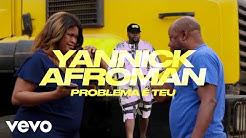 Yannick Afroman - Problema É Teu (Vídeo Oficial)