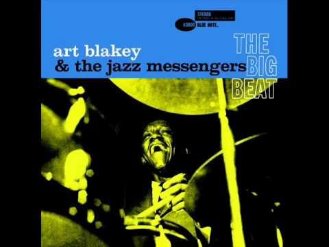 Art Blakey & the Jazz Messengers - Lester Left Town