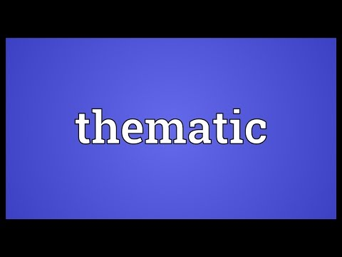 Thematic Meaning