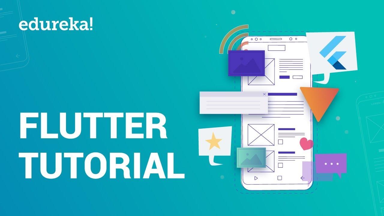 Flutter Tutorial For Beginners | Build Your First Flutter App | Flutter App  Development | Edureka