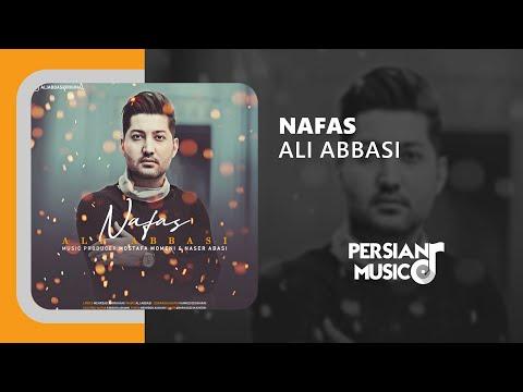 Ali Abbasi - Nafas Persian Music || علی عباسی - آهنگ فارسی نفس