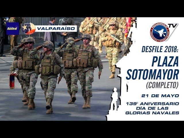 COMPLETO: DESFILE DE HONOR 21 DE MAYO (Desfile y colocación) Glorias Navales en Valparaíso, 139 Años