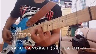 Sheila On 7 - Satu Langkah  Full Guitar Cover