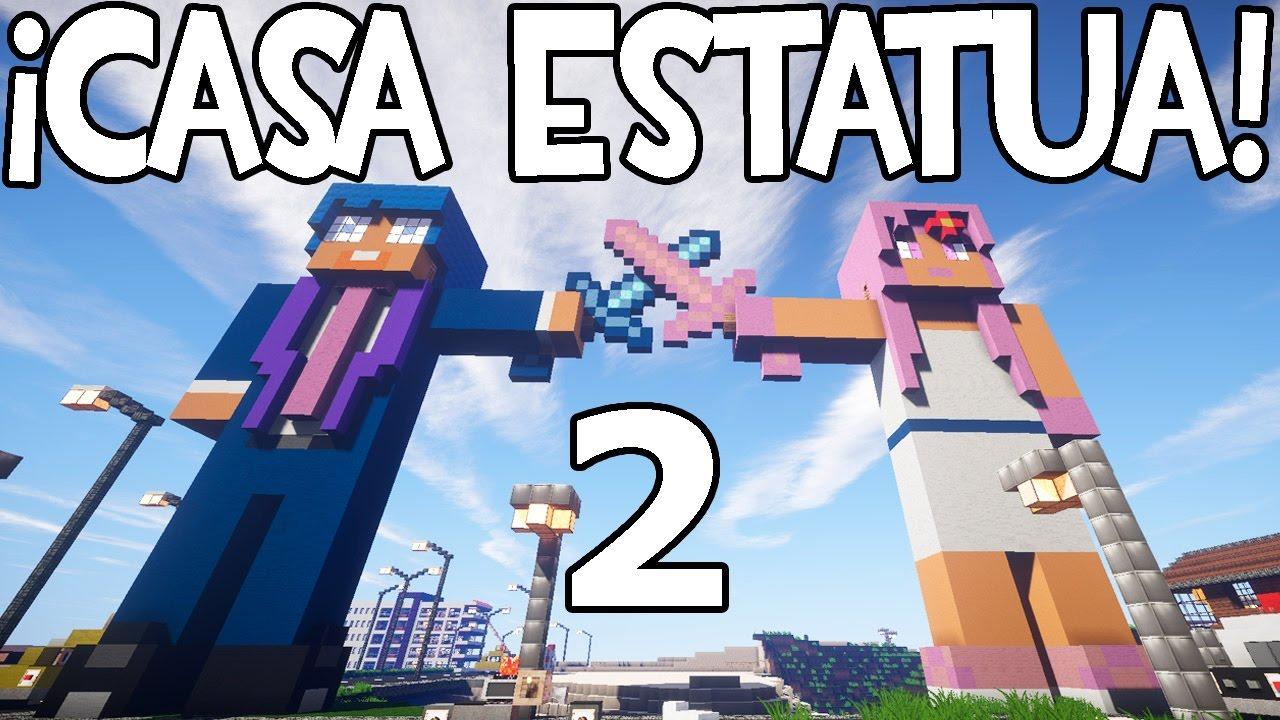 Casa estatua en minecraft parte 2 c mo construir youtube for Blancana y mirote minecraft