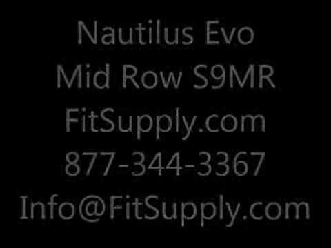 Nautilus Evo Mid Row S9MR - Fit Supply