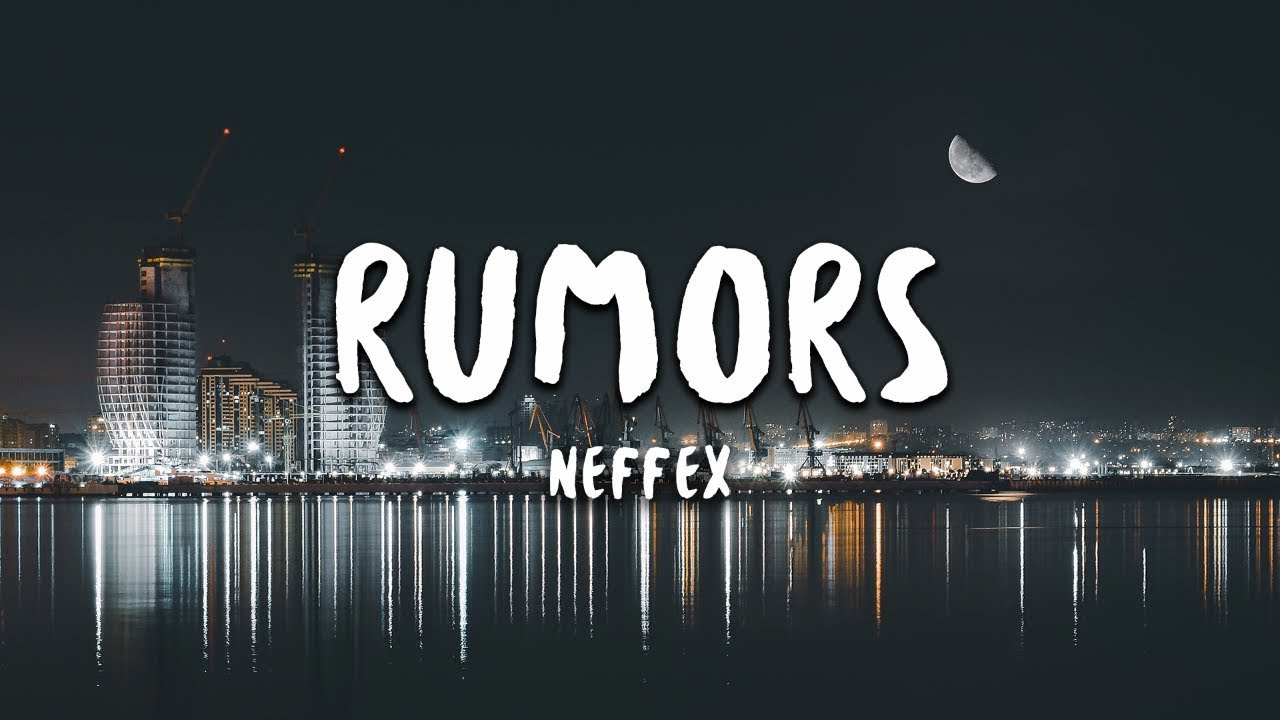 NEFFEX - Rumors (Lyrics) - YouTube