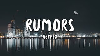 Download lagu NEFFEX - Rumors (Lyrics)