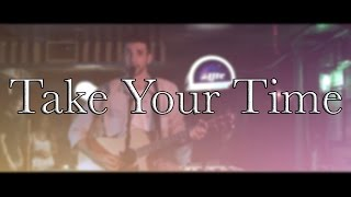Take Your Time - Sam Hunt (Ryan Clark Cover) Mp3