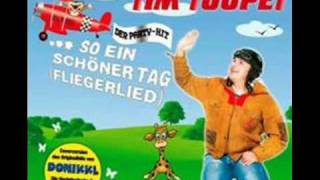 Tim Toupet - Fliegerlied [mit Text]