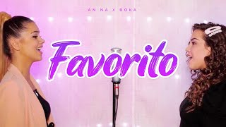 AN NA X BOKA - FAVORITO (cover)