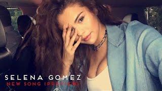 Feel Me Selena Gomez Lyrics, audio & Video (New Song)