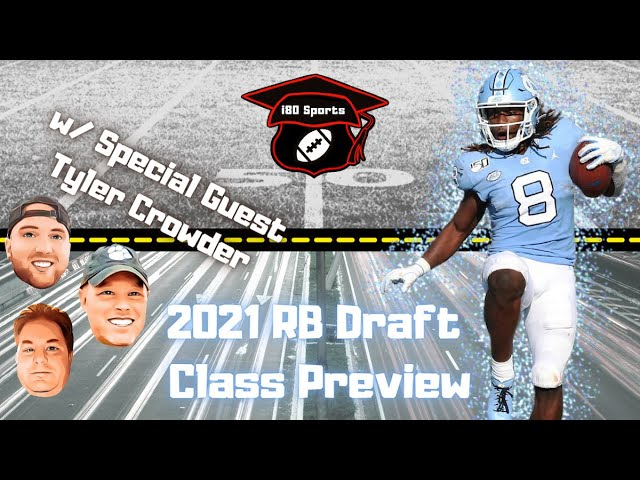 2021 Running Back Draft Class w/ Special Guest Tyler Crowder