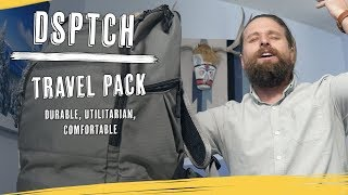 DSPTCH Travel Pack Massive Review