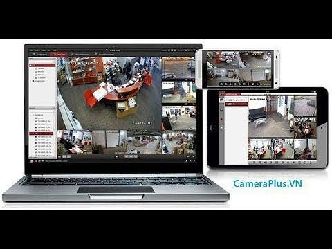 Cài đặt Phần Mềm Xem Camera Hikvision IVMS 4200 Cho Máy Tính