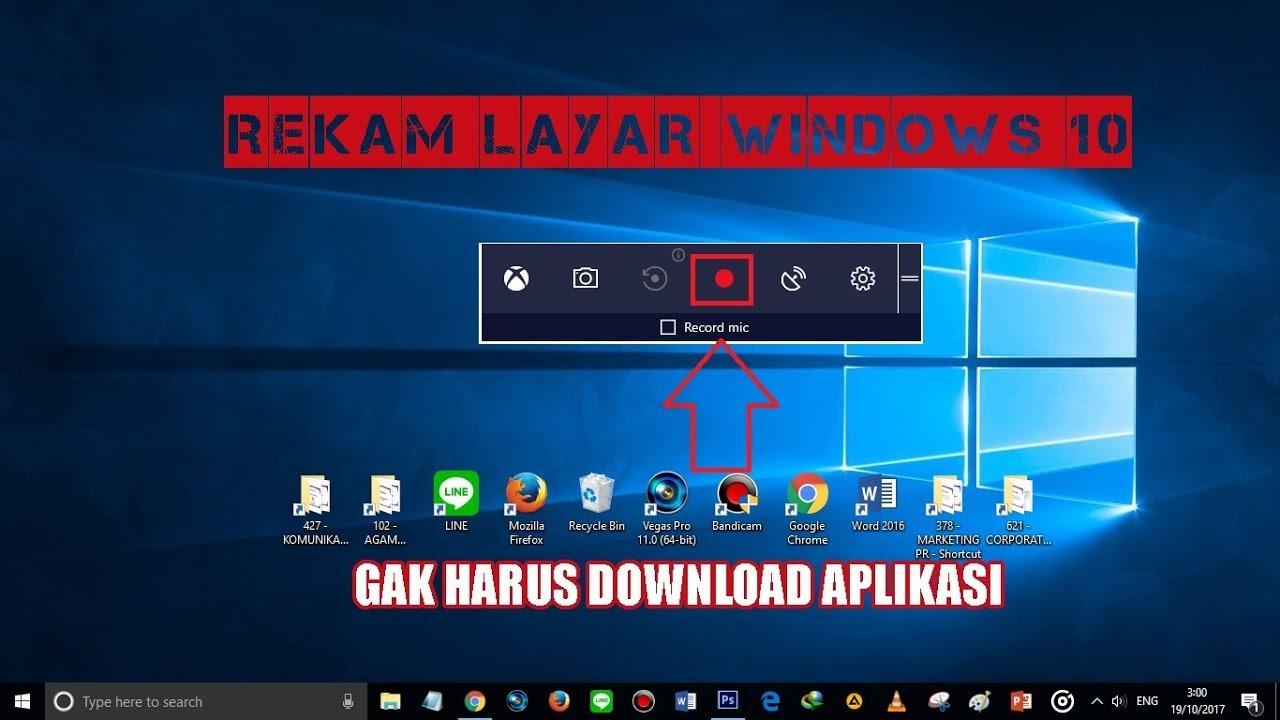 Cara Merekam Layar Windows 10 tanpa Harus Download ...