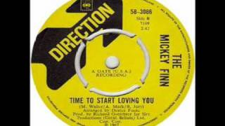 The Mickey Finn - Time To Start Loving You