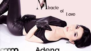 Adena - Miracle of Love