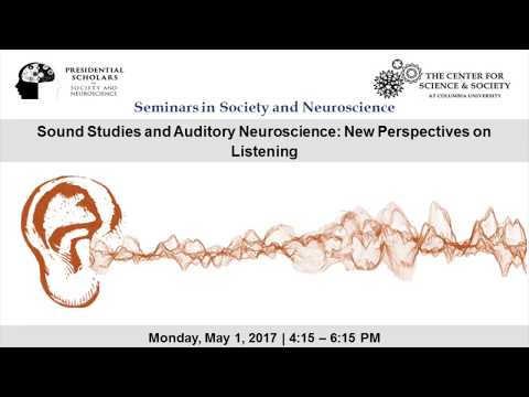 Tim Griffiths - Sound Studies and Auditory Neuroscience