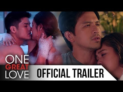 One Great Love Full Trailer: Official Entry to 2018 Metro Manila Film Festival