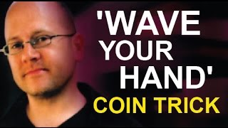 ASTOUNDING 'ONE COIN' MAGIC TRICK REVEALED
