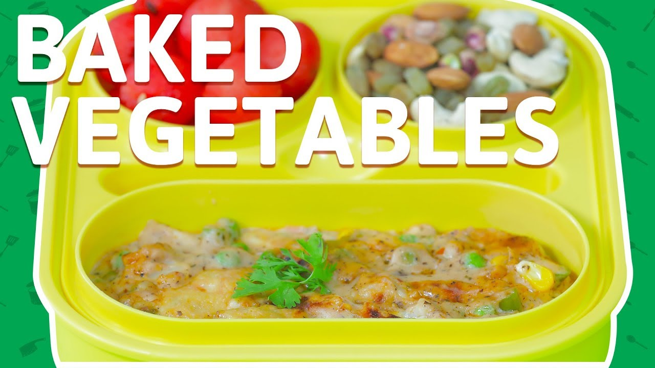 Baked Vegetables With Cheese - Easy Vegetables Recipe in Cheese Sauce -  Healthy Recipe For Kids