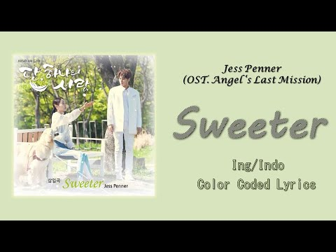 Jess Penner - Sweeter (Angel's Last Mission: Love OST ...