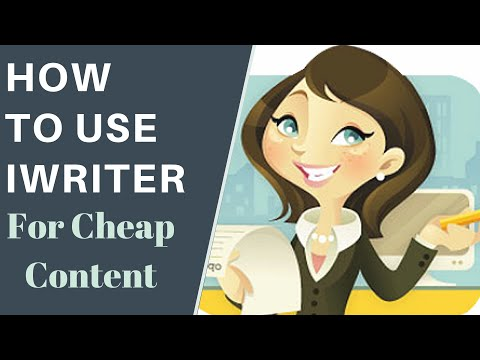 How To Use iWriter For Cheap, Fast, Quality Content [Review]