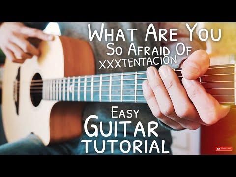 What Are You So Afraid Of XXXTENTACION Guitar Tutorial // What Are You So Afraid Of Guitar
