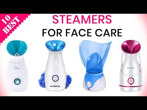 10 Best Facial Steamers 2019 | For Professional Spa at Home