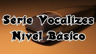 Sequência de Vocalizes Nível Básico