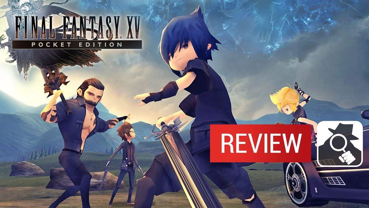 Final Fantasy XV Pocket Edition review - A startling