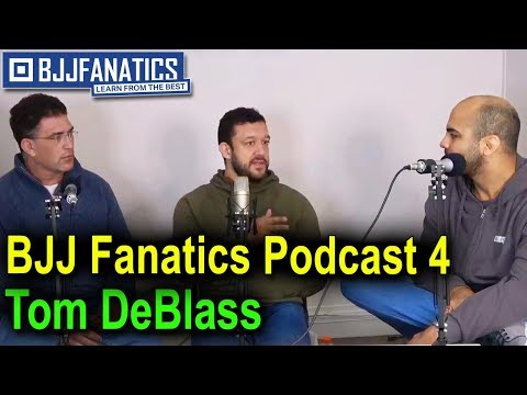 BJJ Podcast 4 - Tom DeBlass - YouTube