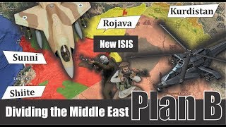 Plan B : Dangerous game in the strategy of dividing the Middle East
