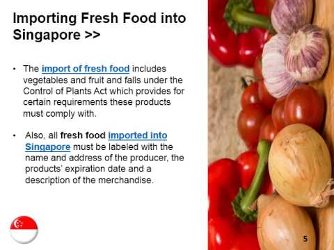 How to Import Food Products in Singapore