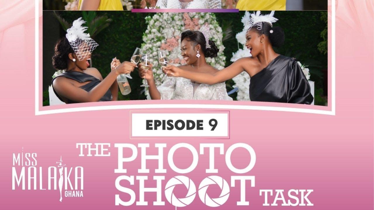 Download MISS MALAIKA GHANA 2021 - THE PHOTOSHOOT TASK (EP 9)