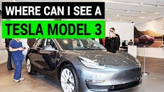 Where You Can See a Tesla Model 3 NOW