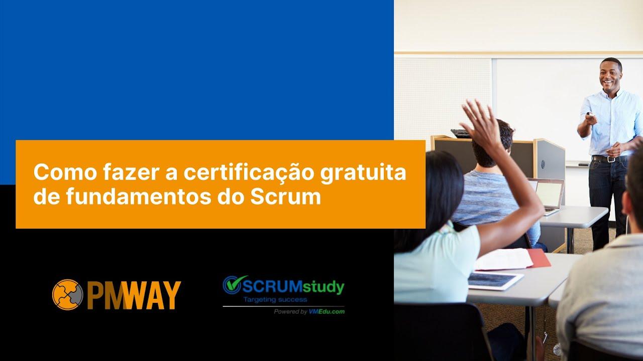 Como fazer a certificação gratuita Scrum Fundamentals Certified (SFC™)