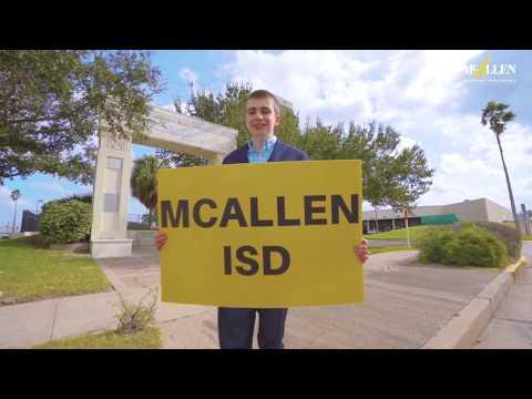McAllen, Texas. Our City! McAllen ISD. Our District!