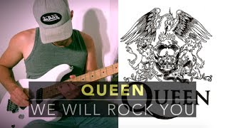 QUEEN - WE WILL ROCK YOU - electric guitar cover