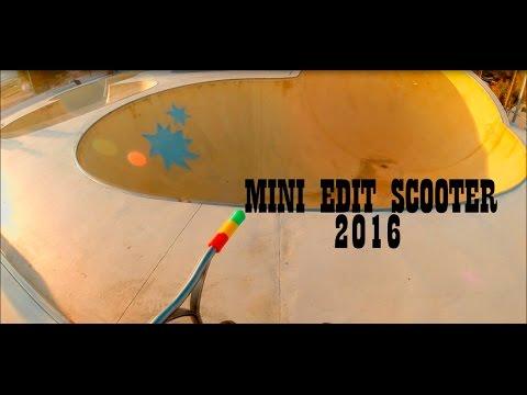 MINI EDIT SCOOTER 2016 / GoPro Hero 3+