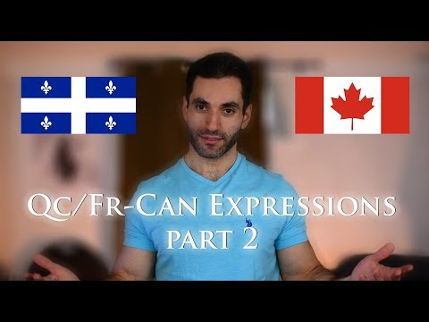 8 More Quebecois/French Canadian Expressions You Gotta Learn (part 2)