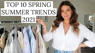 10 SPRING SUMMER TRENDS 2021 | TOP TEN WEARABLE FASHION TRENDS & HOW TO STYLE THEM