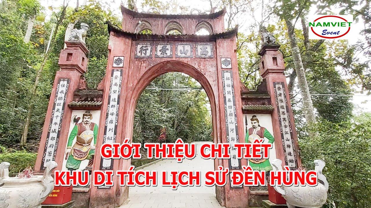Giới thiệu chi tiết về khu di tích lịch sử Đền Hùng – Lễ hội Đền Hùng