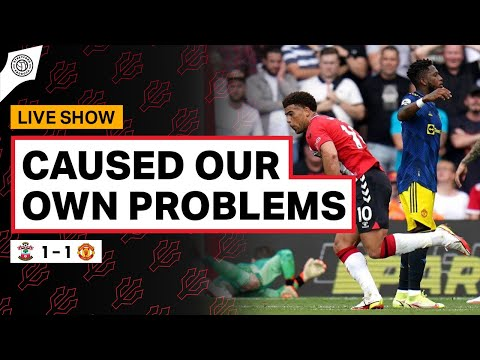 Made It Difficult For Ourselves… | Southampton 1-1 Manchester United | Review