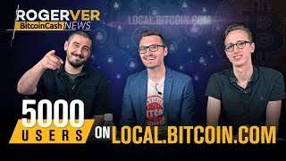 Smart Contracts Coming to BCH, 5000 Users on LOCAL.BITCOIN.COM, Spend BCH with a VISA Card
