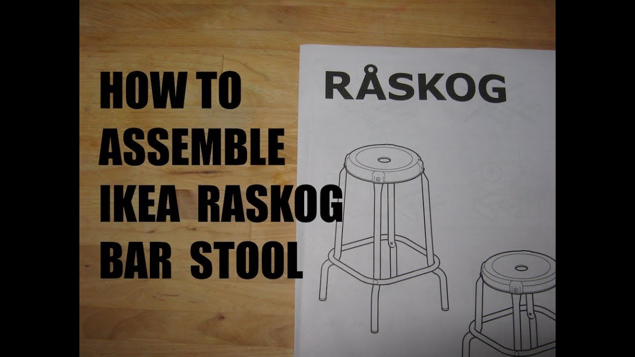 newest collection 3007c bec0e Assemble IKEA Raskog Bar Stool (Real Time)