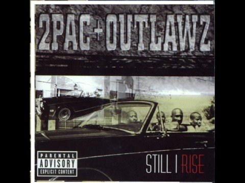 2pac  -  Still I Rise (Original)
