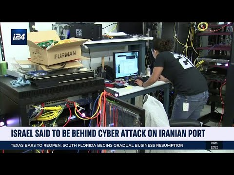 Israel Said To Be Behind Cyber Attack On Iranian Port